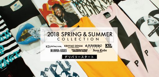 2018 SPRING&SUMMER COLLECTIONデリバリースタート